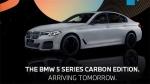 வழக்கமான மாடலை காட்டிலும் கூடுதல் அம்சங்களுடன்... நாளை அறிமுகமாகிறது BMW 5 Series Carbon Edition!